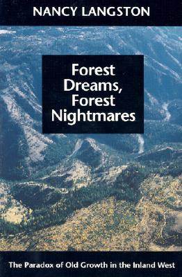 Forest Dreams, Forest Nightmares By Langston, Nancy