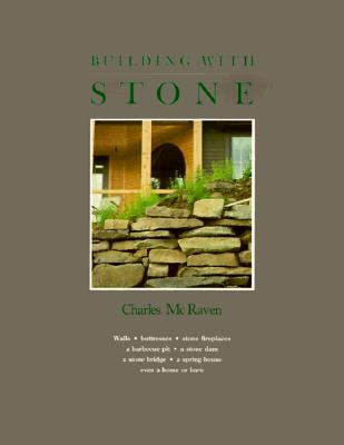 Building With Stone By McRaven, Charles/ Ingenthron, Chandis (ILT)
