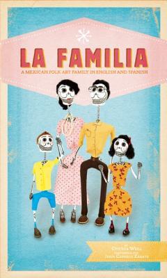La Familia By Weill, Cynthia/ Zarate, Jesus (ILT)